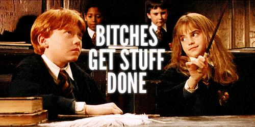 bitches-get-stuff-done-hermione-edition