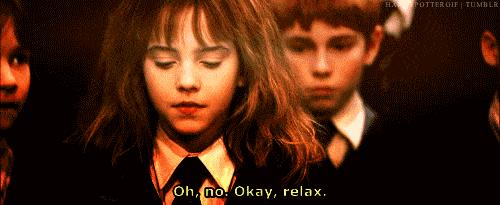hermione-oh-no-relax